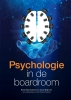 <b>C.H. Reijerse, C.G.J. Kop, Th.B.C. Poiesz, R.H. Ravenhorst</b>,Psychologie in de boardroom