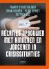 Katrien  Sel Franky  d`Oosterlinck  Bram  Soenen  Eline  Spriet,Relaties opbouwen met kinderen en jongeren in crisissituaties