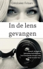 Ghislaine  Frison ,In de lens gevangen