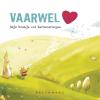 <b>Nathalie  Slosse</b>,Vaarwel - Mijn boekje vol herinneringen