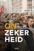 Dirk  Geldof,Onzekerheid