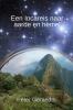Peter  Geraedts ,Een Incareis naar aarde en hemel
