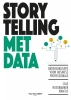 <b>Cole  Nussbaumer Knaflic</b>,Storytelling met data
