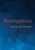 Van Dijkhuizen van Dijkhuizen ,Psalmgedruis rond de Tien Woorden