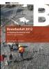 <b>A. de Jong, J.W.  Pothuis</b>,Bouwbesluit 2012, Tekst & Toelichting