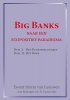 <b>Ewout  Storm van Leeuwen, Lucius  Sala</b>,Big banks