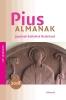 ,<b>Pius almanak 2018</b>