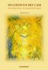 Patrick  Lens ,De leeuw en het lam  Spiritualiteit en psychotherapie