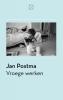 Jan  Postma ,Vroege werken
