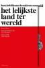 <b>Renaat  Braem, Leo Van Broeck, Bart  Tritsmans, Filip  Dujardin</b>,Het lelijkste land ter wereld