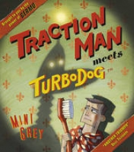 Grey, Mini Traction Man Meets Turbodog