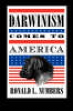 Ronald L. Numbers Darwinism Comes to America