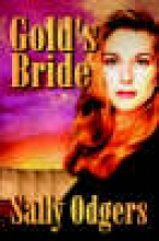 Odgers, Sally Gold`s Bride