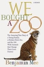 Mee, Benjamin We Bought a Zoo (Film Tie-in)