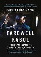 Lamb, Christina Farewell Kabul