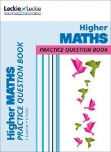 Craig Lowther,   Ken Nisbet,   Leckie & Leckie Higher Maths Practice Question Book