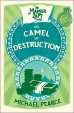 Pearce, Michael The Camel of Destruction