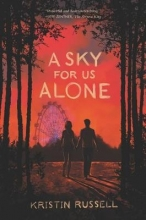 Kristin Russell A Sky for Us Alone