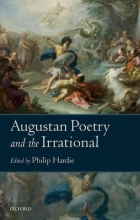 Hardie, Philip Augustan Poetry and the Irrational