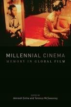 Sinha, Amresh Millennial Cinema - Memory in Global Film