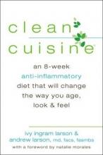 Ivy Ingram Larson,   Andrew Larson Clean Cuisine