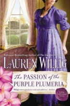 Willig, Lauren The Passion of the Purple Plumeria