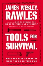 Rawles, James Wesley Tools for Survival