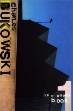 Charles Bukowski New Poems Book One