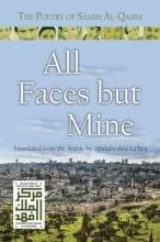Al-qasim, Samih All Faces but Mine