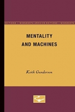 Gunderson, Keith Mentality and Machines