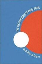 di Sospiro, Guido Mina The Metaphysics of Ping-Pong