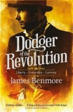 Benmore, James Dodger of the Revolution