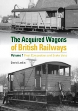 Larkin, David Acquired Wagons of British Railways