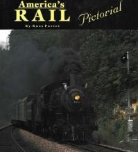 Russ Porter America`s Rail Pictorial