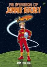 Chapman, John The Adventures of Jonnie Rocket 1