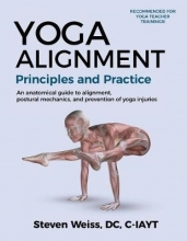 Weiss, Steven Yoga Alignment Principles and Practice