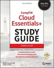 Quentin Docter,   Cory Fuchs CompTIA Cloud Essentials+ Study Guide