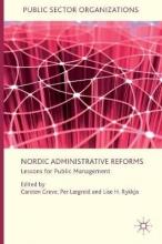 Carsten Greve,   Per Laegreid,   Lise H. Rykkja Nordic Administrative Reforms