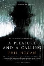 Hogan, Phil A Pleasure and a Calling