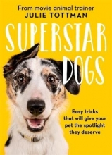 Tottman, Julie Superstar Dogs