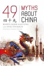 Marte Kjar Galtung,   Stig Stenslie 49 Myths about China