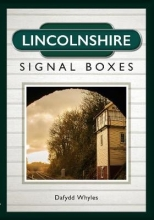 Dafydd Whyles Lincolnshire Signal Boxes