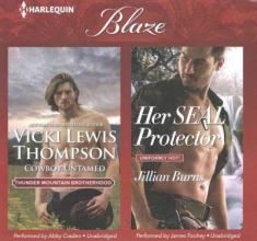 Thompson, Vicki Lewis,   Burns, Jillian Cowboy Untamed & Her Seal Protector