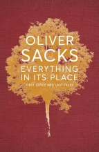 Sacks, Oliver Everything in its Place