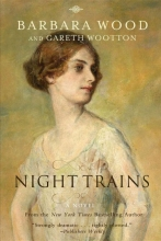 Wood, Barbara Night Trains