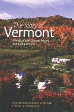Klyza, Christopher McGrory The Story of Vermont