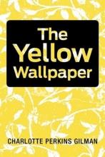 Gilman, Charlotte Perkins Yellow Wallpaper