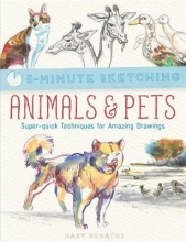 Geraths, Gary 5-Minute Sketching: Animals & Pets