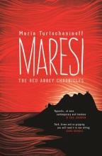 Turtschaninoff, Maria Maresi (The Red Abbey Chronicles)