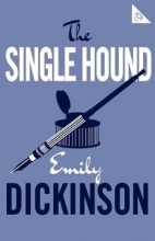 Emily Dickinson The Single Hound